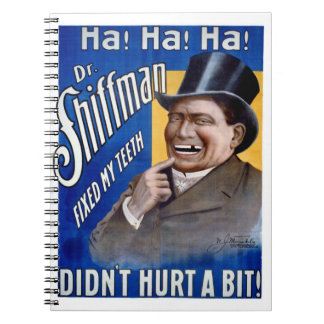 Dentist fixed my teeth Vintage Poster Restored Spiral Notebook