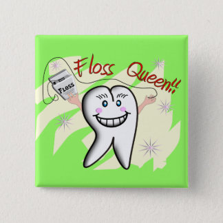 "Dentist ""Floss Queen"" T-Shirts and Gifts Pinback Button"