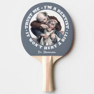 DENTIST humor custom name ping pong paddle