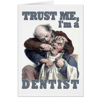 DENTIST humor greeting card