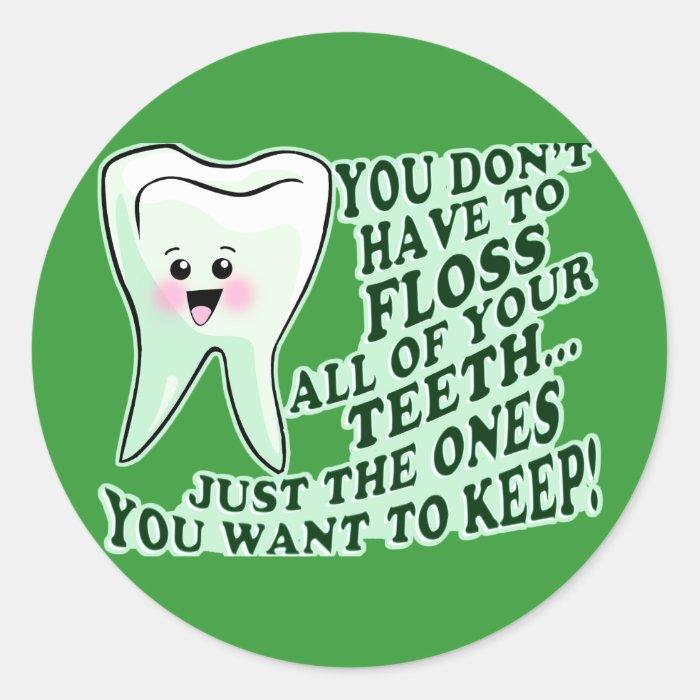 Dentist Hygienist or Orthodontist Classic Round Sticker