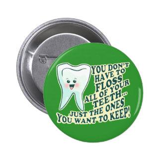 Dentist Hygienist Orthodontist Pinback Button
