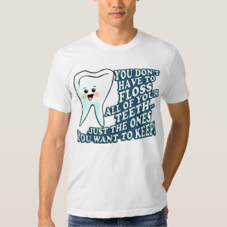 Dentist Hygienist Orthodontist T Shirt