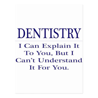 Dentist Joke .. Explain Not Understand Postcard