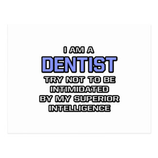 Dentist Joke ... Superior Intelligence Postcard