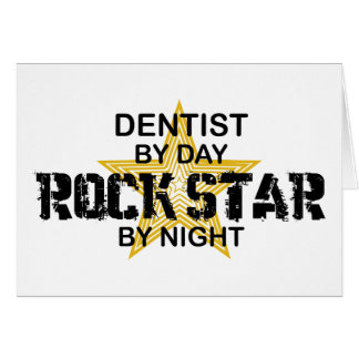 Dentist Rock Star by Night Card
