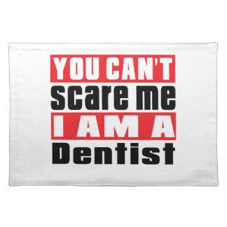 Dentist scare designs cloth placemat