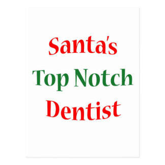 Dentist Top Notch Postcard