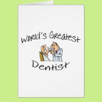 Dentist Worlds Greatest Card