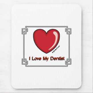Dentista - amor de I mi Mouse Pad