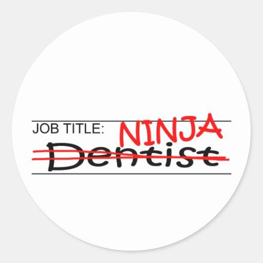 Dentista de Ninja del cargo Pegatina Redonda