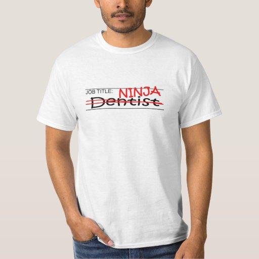 Dentista de Ninja del cargo Playera