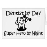 Dentista del héroe de Suup del día por noche Felicitación