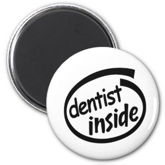 Dentista dentro imán redondo 5 cm