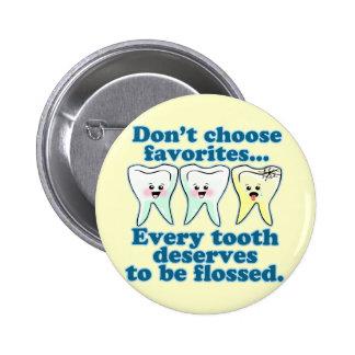 Dentista divertido pin redondo de 2 pulgadas