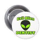 Dentista extranjero malvado pins