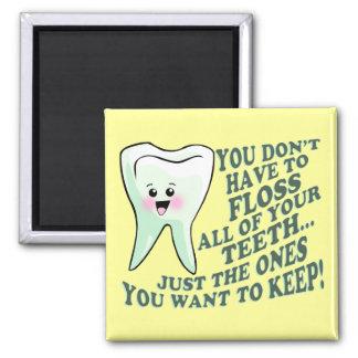 Dentista o higienista divertido imán cuadrado
