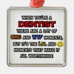 Dentista… OMG WTF LOL Ornato