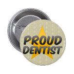 Dentista orgulloso pin