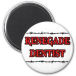 Dentista renegado iman para frigorífico