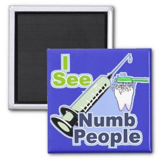 Dentistas e higienistas divertidos imán cuadrado