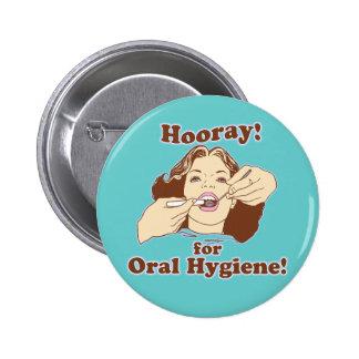 Dentistas e higienistas divertidos pin redondo de 2 pulgadas