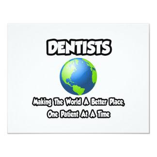 """Dentistas… que hacen el mundo un mejor lugar invitación 4.25"""" x 5.5"""""""