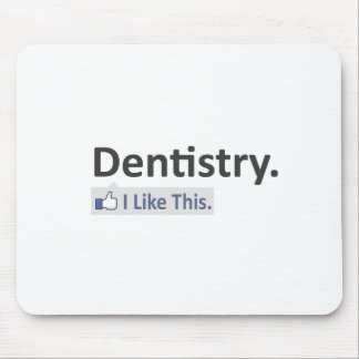 Dentistry...I Like This Mouse Pad