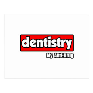 Dentistry...My Anti-Drug Postcard