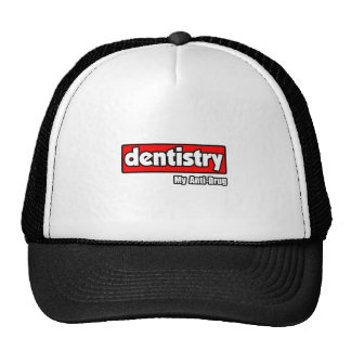 Dentistry...My Anti-Drug Trucker Hat