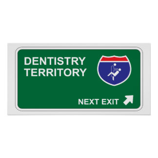 Dentistry Next Exit Poster