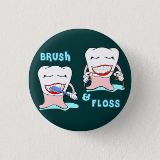 Dentists and dental hygienists humor pinback button