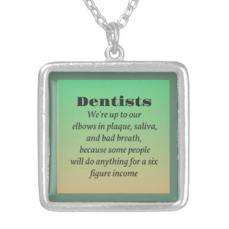 Dentists and Gross Stuff Square Pendant Necklace
