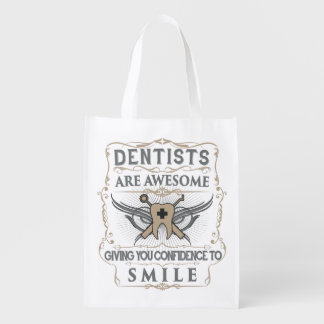 """""""Dentists are Awesome!"""" Reusable Bag"""