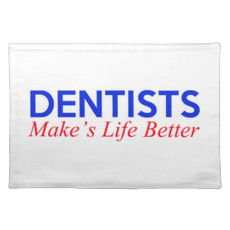 dentists design cloth placemat