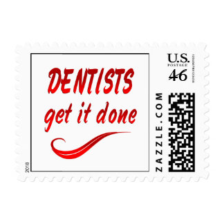 Dentists Get it Done Postage Stamps