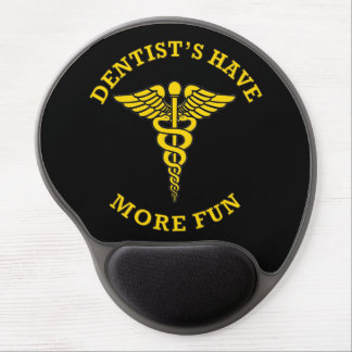 Dentist's Have More Fun Custom Shield Gel Mouse Pad