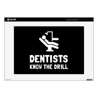 "Dentists Know Drill 15"" Laptop Skin"