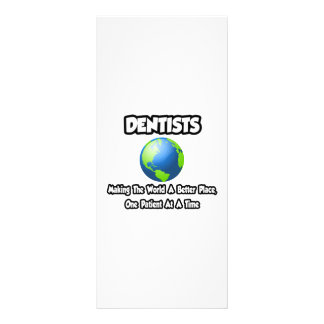 Dentists Making the World a Better Place Rack Cards