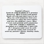 Dentist's Prayer Mouse Pad