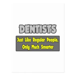 Dentists...Smarter Postcard