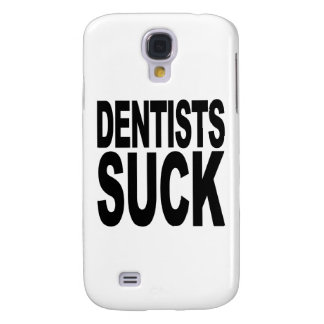 Dentists Suck Galaxy S4 Covers