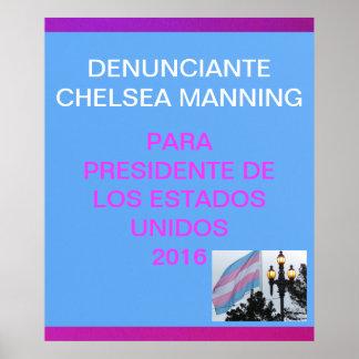 Denunciante Chelsea que sirve el presidente 2016 Póster