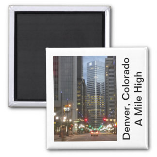 Denver, Colorado - A Mile High City Fridge Magnets