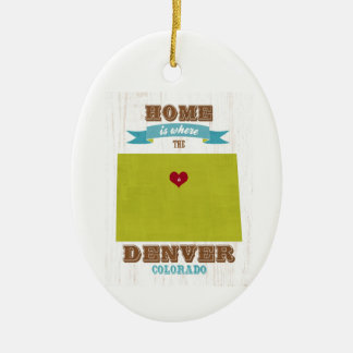 Denver, Colorado Map – Home Is Where The Heart Is Ceramic Ornament