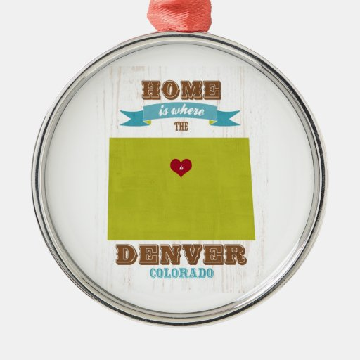 Denver, Colorado Map – Home Is Where The Heart Is Christmas Ornaments