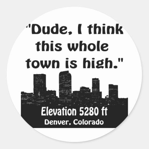 Denver High Town Classic Round Sticker