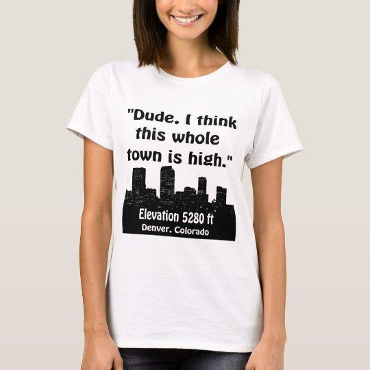 Denver High Town T-Shirt