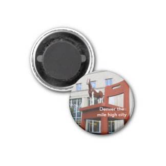 Denver The Mile High City 1 Inch Round Magnet