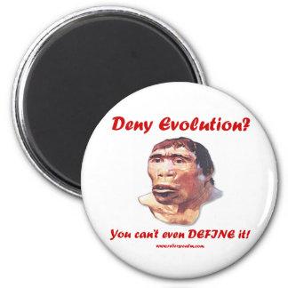 Deny Evolution? 2 Inch Round Magnet